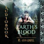 Earth's Blood Dystopian Urban Fantasy, Ann Gimpel