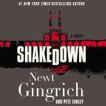 Shakedown A Novel, Newt Gingrich