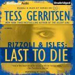 Last to Die, Tess Gerritsen