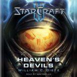 Starcraft II: Heaven's Devils, William C. Dietz