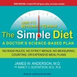 The Simple Diet A Doctor's Science-based Plan, M.D. Anderson