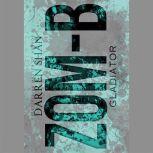 Zom-B Gladiator, Darren Shan