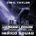 Indigo Squad, Tim C. Taylor