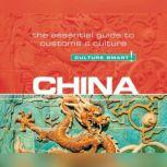 China - Culture Smart! The Essential Guide to Customs & Culture, Kathy Flower