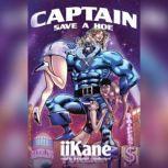 Captain Save a Hoe, iiKane