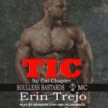 Tic, Erin Trejo