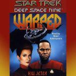Star Trek Deep Space Nine: Warped, K.W. Jeter