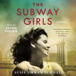The Subway Girls, Susie Orman Schnall