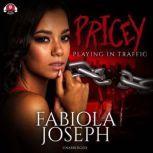 Pricey Playing in Traffic, Fabiola Joseph