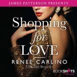 Shopping for Love, Renee Carlino