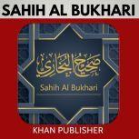 Sahih Al-Bukhari Volume 1, Khan Publisher