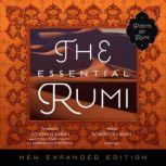 The Essential Rumi, New Expanded Edition, Rumi