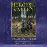 Heroes of the Valley, Jonathan Stroud