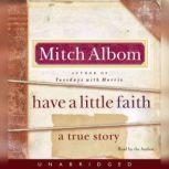 Have a Little Faith A True Story, Mitch Albom