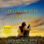 The Dog Who Danced, Susan Wilson