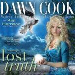 Lost Truth, Dawn Cook (aka Kim Harrison)
