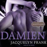 Damien, Jacquelyn Frank