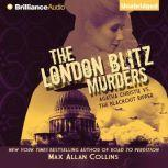 The London Blitz Murders, Max Allan Collins