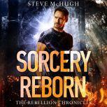 Sorcery Reborn, Steve McHugh