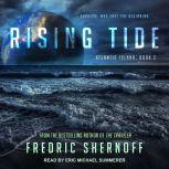 Rising Tide, Fredric Shernoff