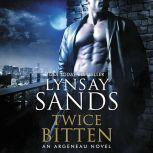 Twice Bitten An Argeneau Novel, Lynsay Sands