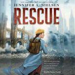 Rescue (Unabridged edition), Jennifer A. Nielsen