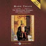 The Mysterious Stranger and Other Stories, Mark Twain