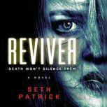 Reviver, Seth Patrick