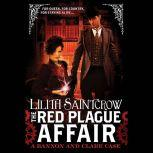 The Red Plague Affair, Lilith Saintcrow