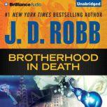 Brotherhood in Death, J. D. Robb