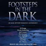 FOOTSTEPS IN THE DARK An M/M Mystery-Romance Anthology, LB Gregg