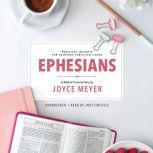 Ephesians Biblical Commentary, Joyce Meyer