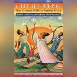 I, Too, Sing America Three Centuries of African American Poetry, Catherine Clinton