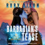 Barbarian's Tease, Ruby Dixon