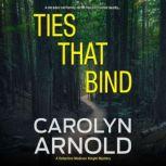 Ties That Bind, Carolyn Arnold