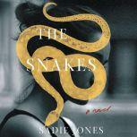 The Snakes A Novel, Sadie Jones
