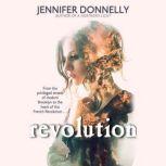 Revolution, Jennifer Donnelly