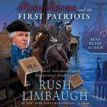Rush Revere and the First Patriots Time-Travel Adventures With Exceptional Americans
