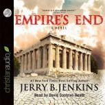 Empire's End A Novel of the Apostle Paul, Jerry B. Jenkins