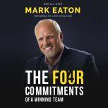 The Four Commitments of a Winning Team Forward by John Stockton, Mark Eaton NBA All Star