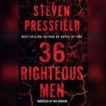 36 Righteous Men, Steven Pressfield
