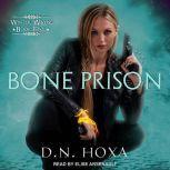 Bone Prison, D.N. Hoxa