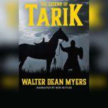 The Legend of Tarik, Walter Dean Myers