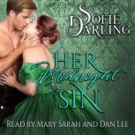 Her Midnight Sin Shadows and Silk: Book Three, Sofie Darling