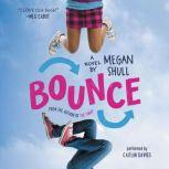 Bounce, Megan Shull