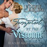 Tempted by the Viscount, Sofie Darling