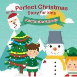 Perfect Christmas Story For Kids 2 Petey the Pitiful Poinsettia 5 Minute Bedtime Stories, Dr. MC