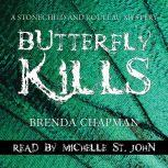Butterfly Kills A Stonechild and Rouleau Mystery, Brenda Chapman