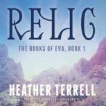 Relic, Heather Terrell