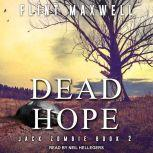 Dead Hope A Zombie Novel, Flint Maxwell
